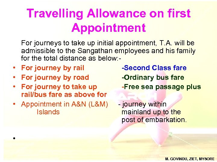 Travelling Allowance on first Appointment • • For journeys to take up initial appointment,