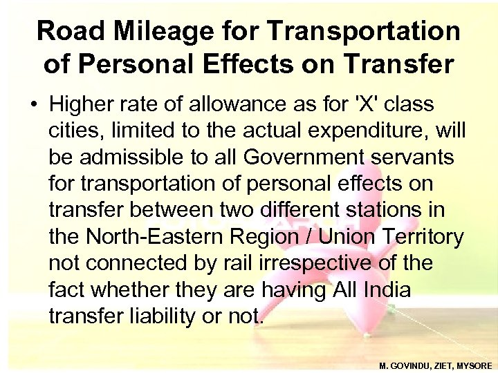 Road Mileage for Transportation of Personal Effects on Transfer • Higher rate of allowance
