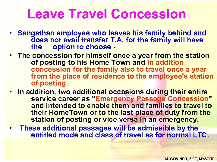 Leave Travel Concession • Sangathan employee who leaves his family behind and does not