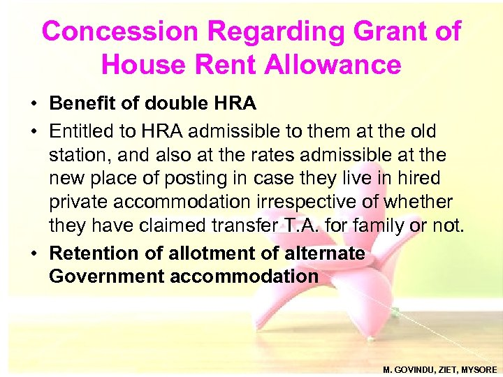 Concession Regarding Grant of House Rent Allowance • Benefit of double HRA • Entitled