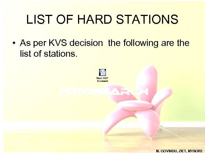 LIST OF HARD STATIONS • As per KVS decision the following are the list