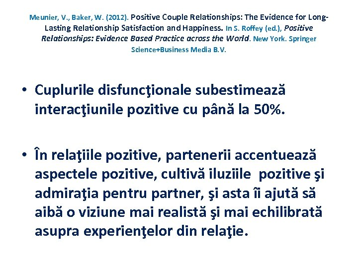 Meunier, V. , Baker, W. (2012). Positive Couple Relationships: The Evidence for Long. Lasting