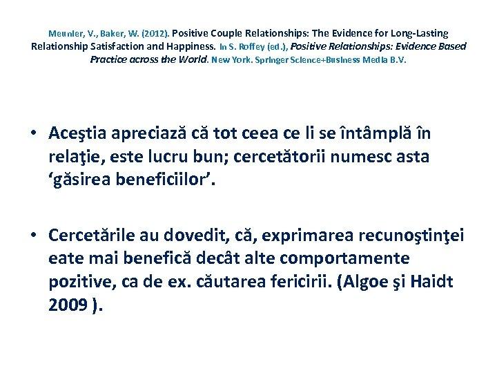 Meunier, V. , Baker, W. (2012). Positive Couple Relationships: The Evidence for Long-Lasting Relationship