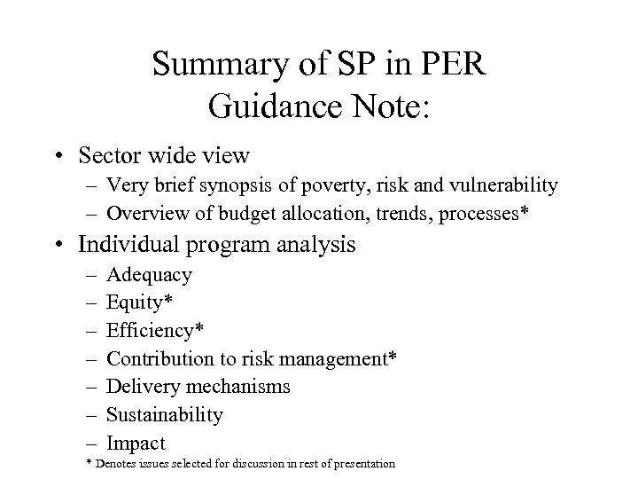 Summary of SP in PER Guidance Note: • Sector wide view – Very brief