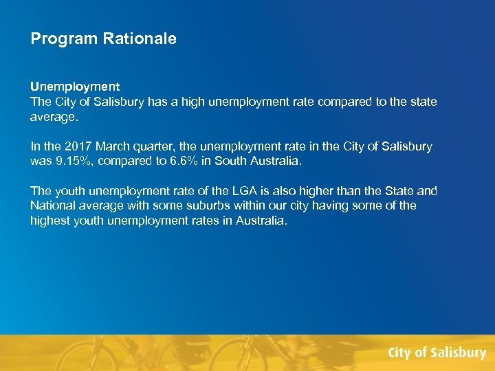 Program Rationale Unemployment The City of Salisbury has a high unemployment rate compared to