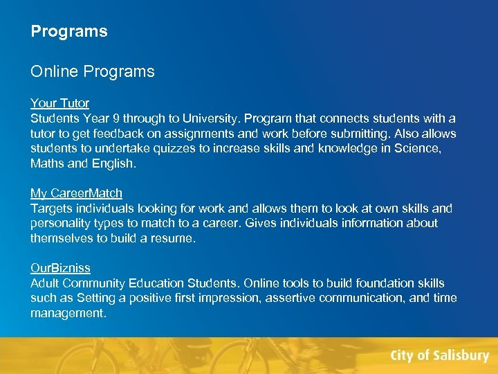 Programs Online Programs Your Tutor Students Year 9 through to University. Program that connects