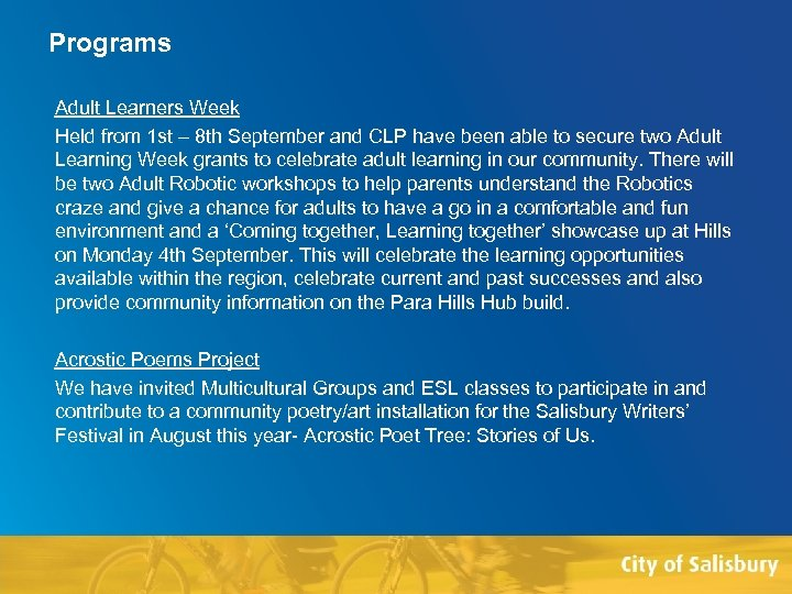Programs Adult Learners Week Held from 1 st – 8 th September and CLP