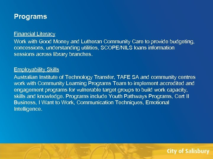 Programs Financial Literacy Work with Good Money and Lutheran Community Care to provide budgeting,