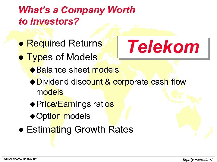 What's a Company Worth to Investors? Required Returns l Types of Models l Telekom
