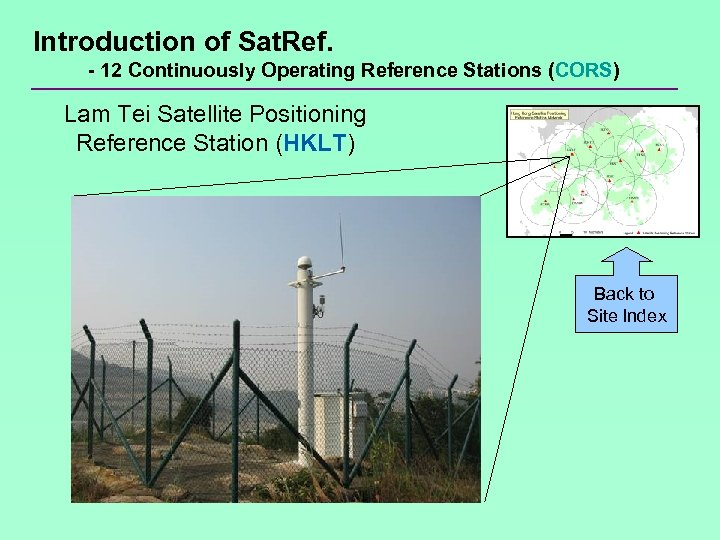 Introduction of Sat. Ref. - 12 Continuously Operating Reference Stations (CORS) Lam Tei Satellite