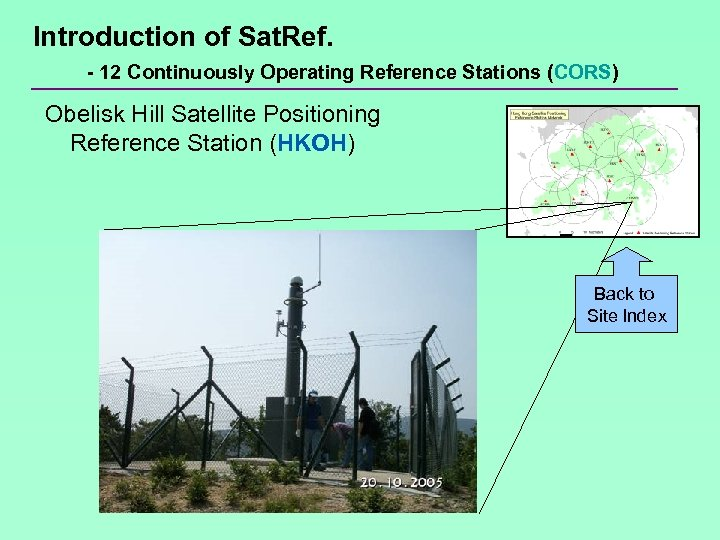 Introduction of Sat. Ref. - 12 Continuously Operating Reference Stations (CORS) Obelisk Hill Satellite