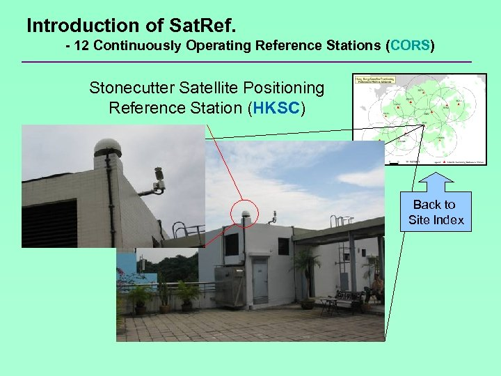Introduction of Sat. Ref. - 12 Continuously Operating Reference Stations (CORS) Stonecutter Satellite Positioning