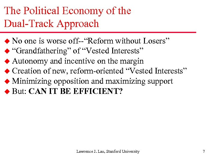 "The Political Economy of the Dual-Track Approach u No one is worse off--""Reform without"