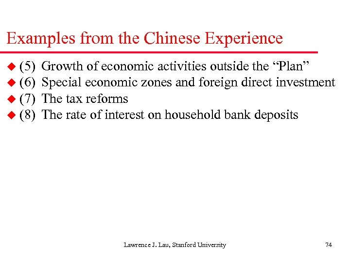 "Examples from the Chinese Experience u (5) Growth of economic activities outside the ""Plan"""