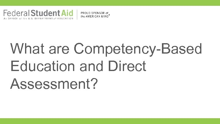 What are Competency-Based Education and Direct Assessment?