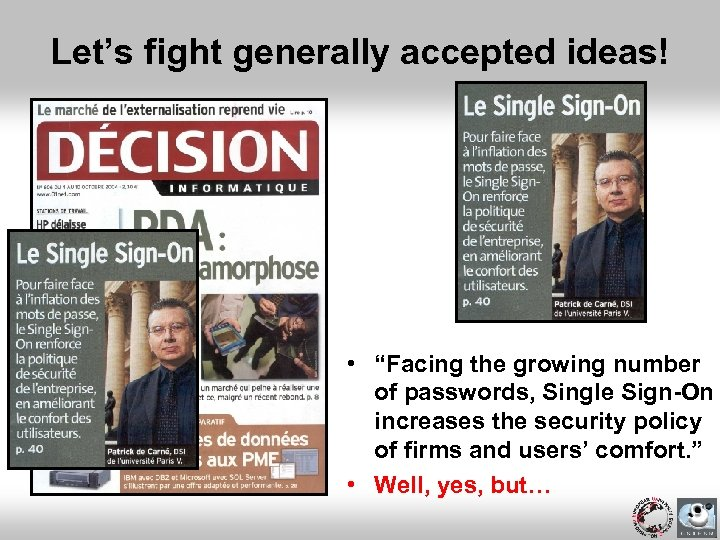 """Let's fight generally accepted ideas! • """"Facing the growing number of passwords, Single Sign-On"""