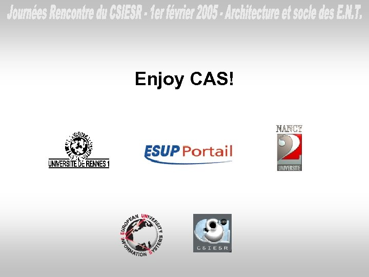 Enjoy CAS!