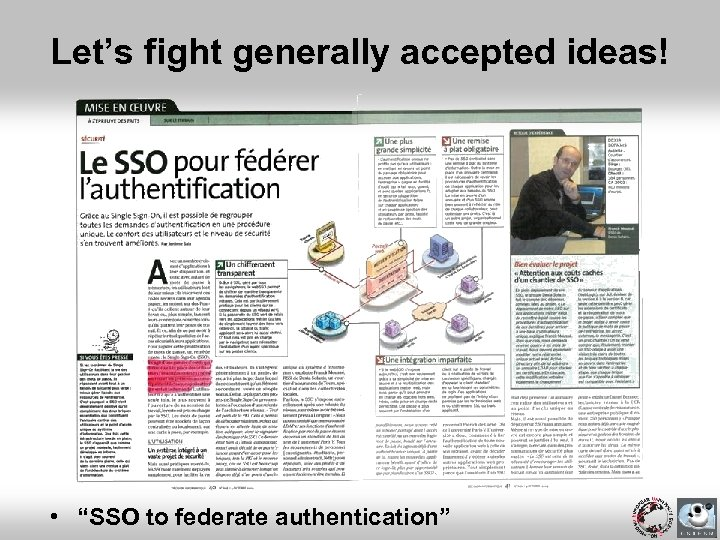 """Let's fight generally accepted ideas! • """"SSO to federate authentication"""""""