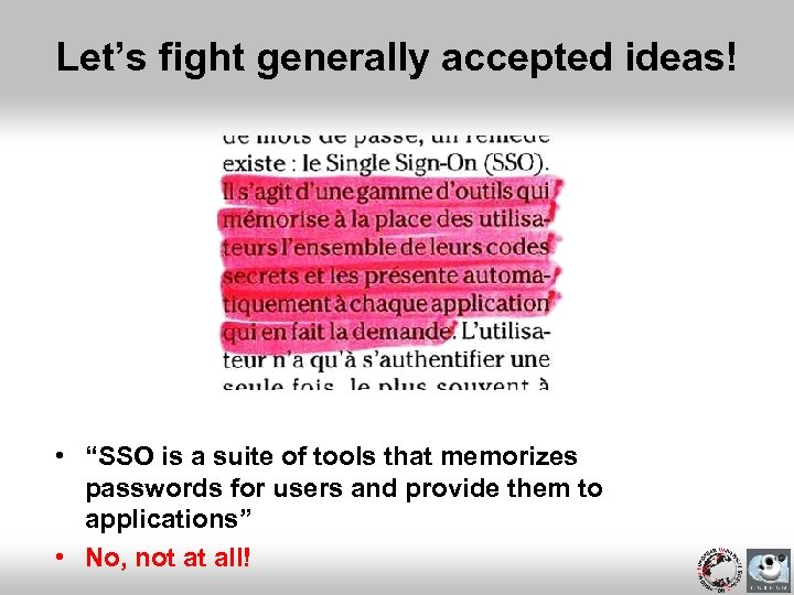 """Let's fight generally accepted ideas! • """"SSO is a suite of tools that memorizes"""