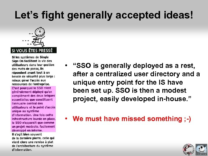 """Let's fight generally accepted ideas! • """"SSO is generally deployed as a rest, after"""