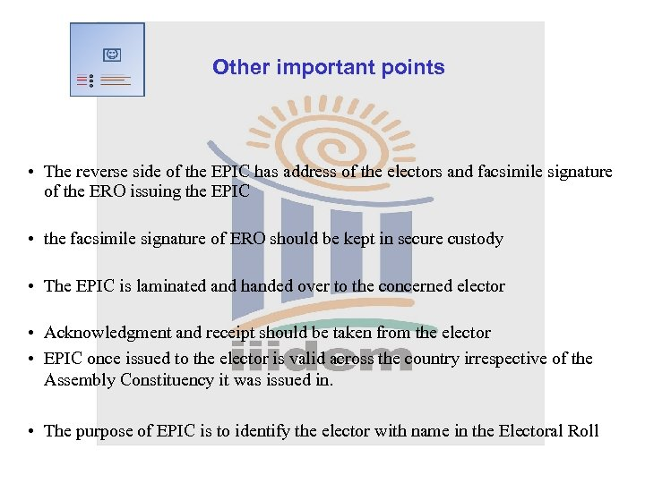Other important points • The reverse side of the EPIC has address of the