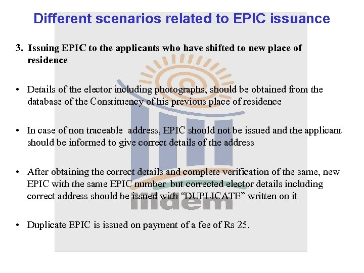 Different scenarios related to EPIC issuance 3. Issuing EPIC to the applicants who have