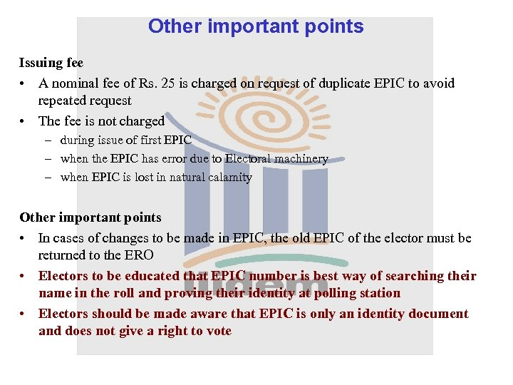 Other important points Issuing fee • A nominal fee of Rs. 25 is charged