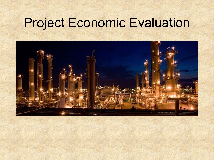 Project Economic Evaluation