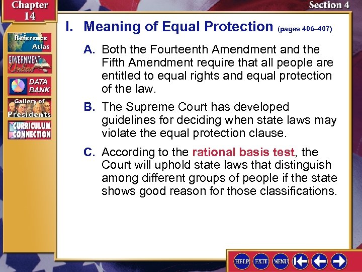 I. Meaning of Equal Protection (pages 406– 407) A. Both the Fourteenth Amendment and