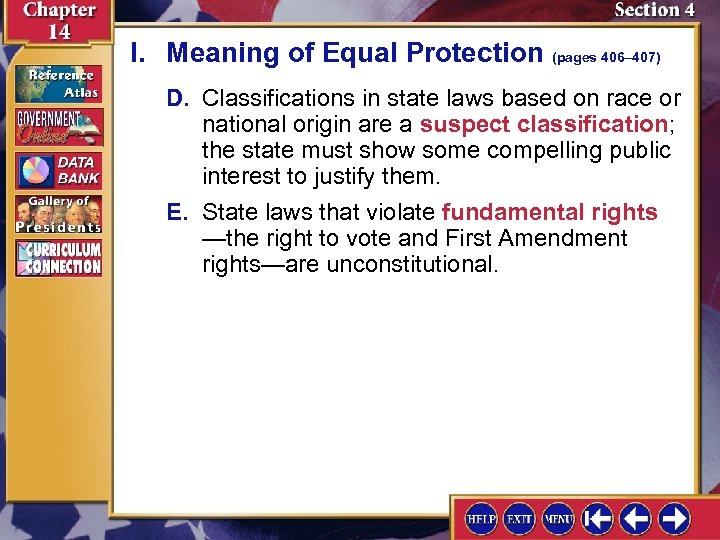 I. Meaning of Equal Protection (pages 406– 407) D. Classifications in state laws based