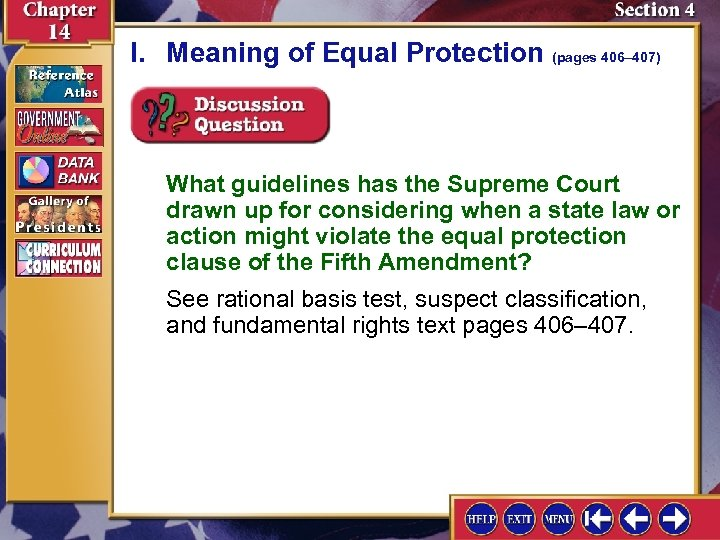 I. Meaning of Equal Protection (pages 406– 407) What guidelines has the Supreme Court