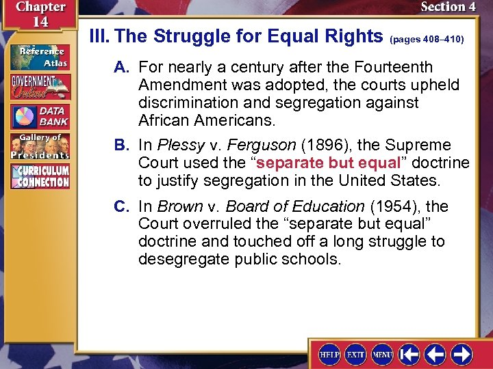III. The Struggle for Equal Rights (pages 408– 410) A. For nearly a century