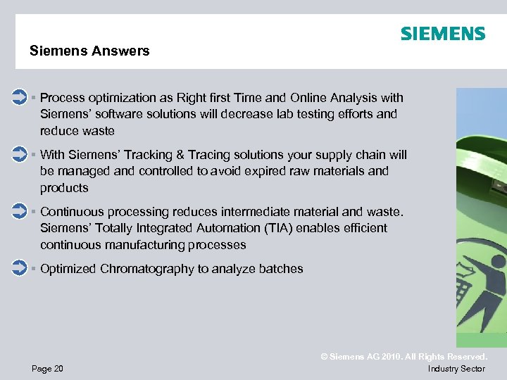 Siemens Answers § Process optimization as Right first Time and Online Analysis with Siemens'