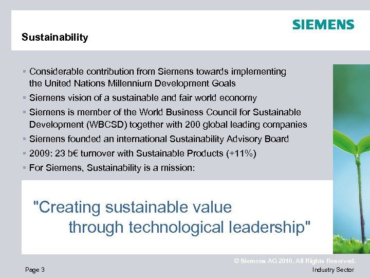 Sustainability § Considerable contribution from Siemens towards implementing the United Nations Millennium Development Goals