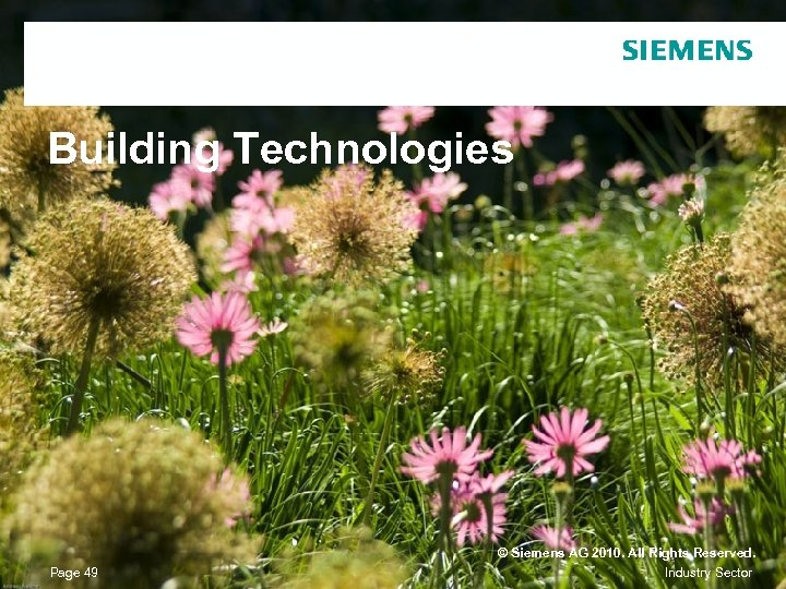 Building Technologies Page 49 © Siemens AG 2010. All Rights Reserved. Industry Sector