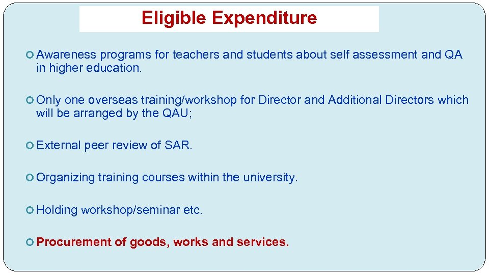 Eligible Expenditure Awareness programs for teachers and students about self assessment and QA in