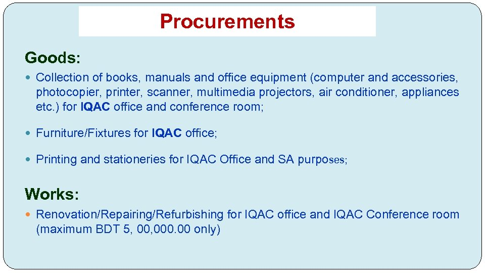 Procurements Goods: Collection of books, manuals and office equipment (computer and accessories, photocopier, printer,