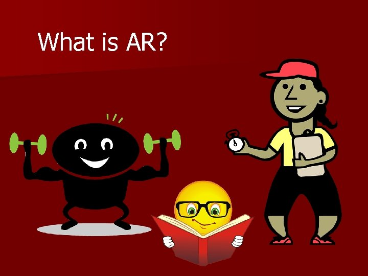 What is AR?