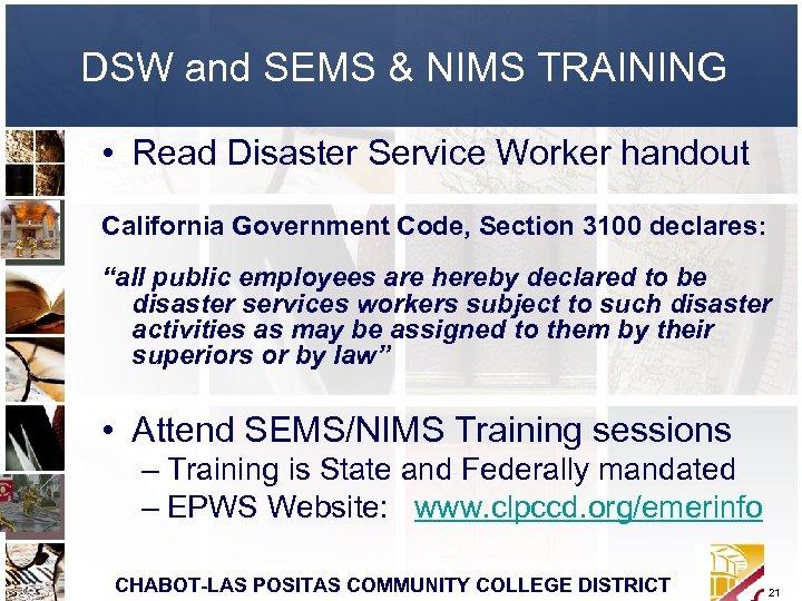 DSW and SEMS & NIMS TRAINING • Read Disaster Service Worker handout California Government