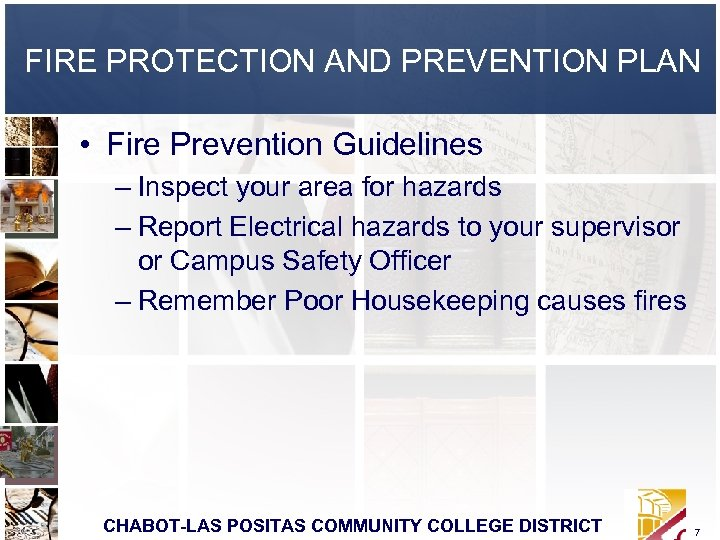 FIRE PROTECTION AND PREVENTION PLAN • Fire Prevention Guidelines – Inspect your area for