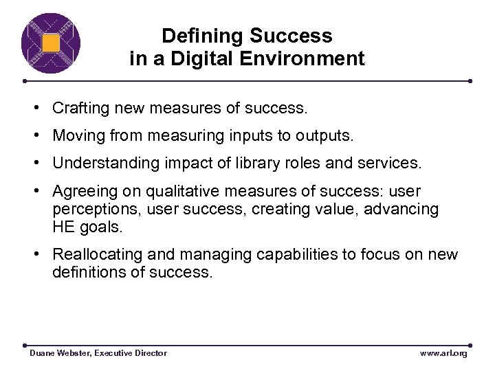 Defining Success in a Digital Environment • Crafting new measures of success. • Moving