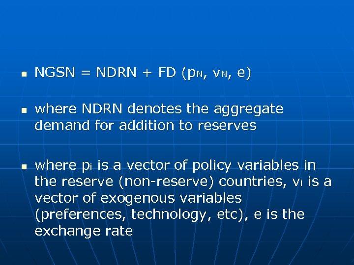 n n n NGSN = NDRN + FD (p. N, v. N, e) where