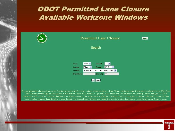 ODOT Permitted Lane Closure Available Workzone Windows