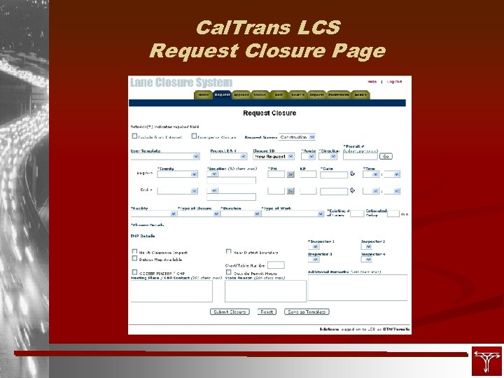 Cal. Trans LCS Request Closure Page