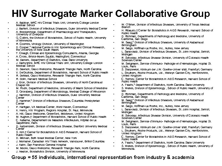 HIV Surrogate Marker Collaborative Group • • • • • • • • A.