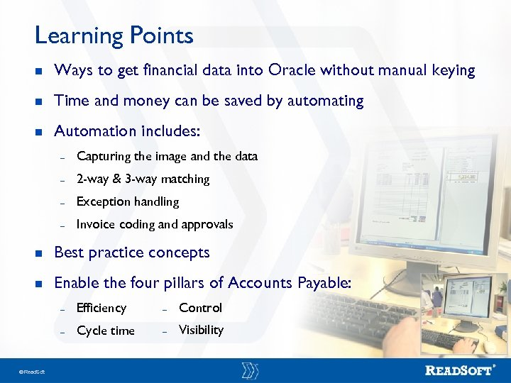 Learning Points n Ways to get financial data into Oracle without manual keying n