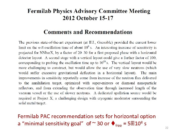 "Fermilab PAC recommendation sets for horizontal option a ""minimal sensitivity goal"" of ~ 30"