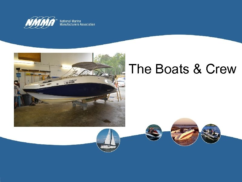 The Boats & Crew