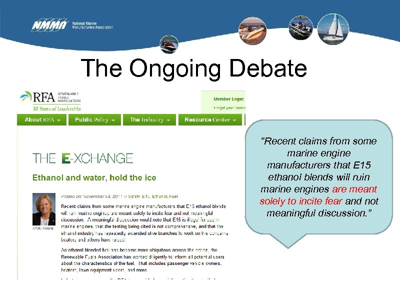 """The Ongoing Debate """"Recent claims from some marine engine manufacturers that E 15 ethanol"""