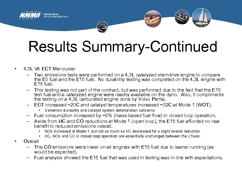 Results Summary-Continued • 4. 3 L V 6 ECT Mercruiser – Two emissions tests